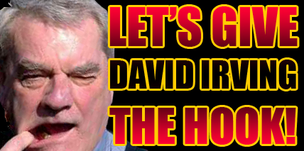 David Irving the Hook